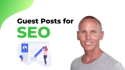 Guest Post for SEO – What They Are & How To Get Them